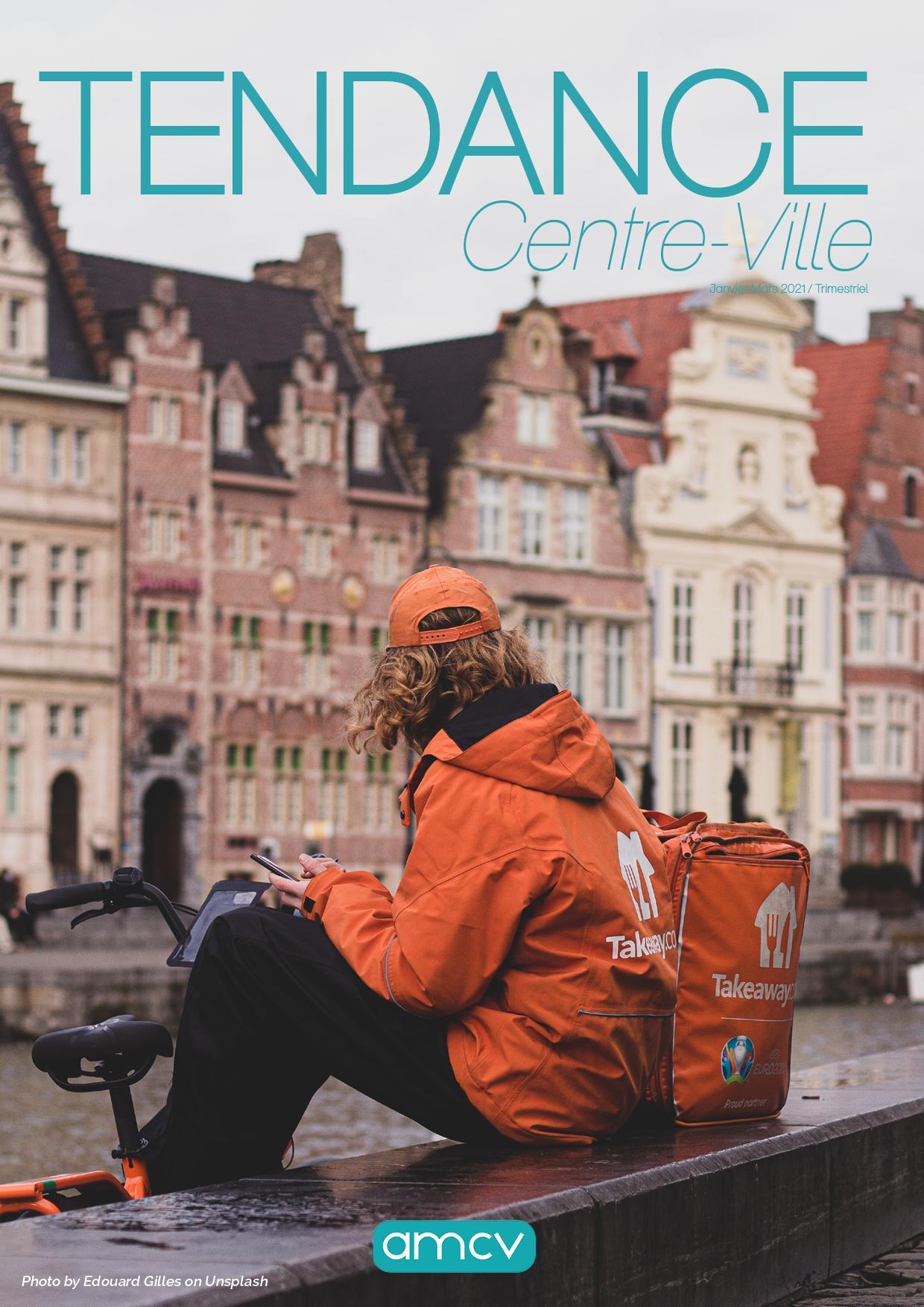 TENDANCE CENTRE-VILLE : Janvier - Mars 2021
